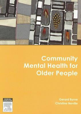 Community Mental Health for Older People by Gerard J. Byrne
