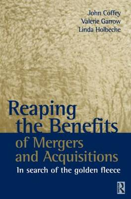 Reaping the Benefits of Mergers and Acquisitions book