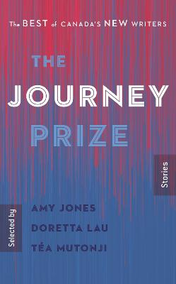 The Journey Prize Stories 32 by Amy Jones