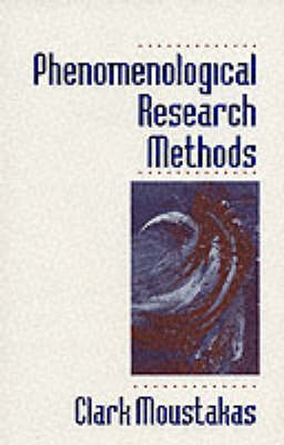 Phenomenological Research Methods by Clark E. Moustakas