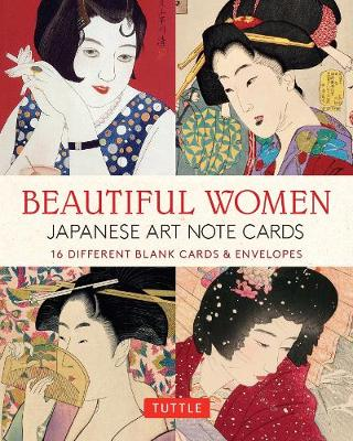 Beautiful Women in Japanese Art, 16 Note Cards: 16 Different Blank Cards with 17 Patterned Envelopes (Japanese Woodblock Prints) by Tuttle Publishing