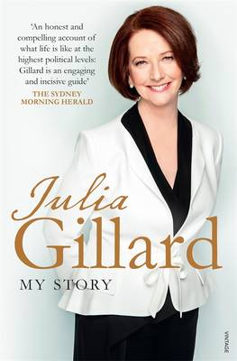 My Story by Julia Gillard