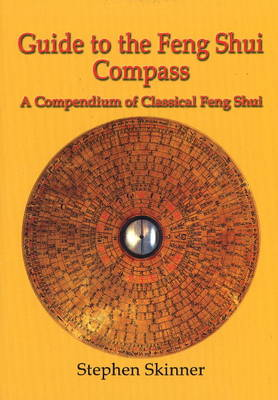 Guide to the Feng Shui Compass by Stephen Skinner