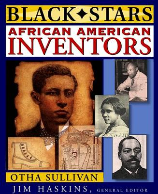 African American Inventors by Otha Richard Sullivan