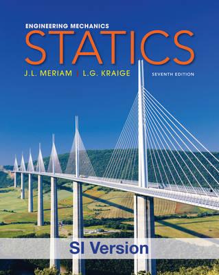 Engineering Mechanics Statics SI 7E + WileyPlus Registration Card by James L. Meriam