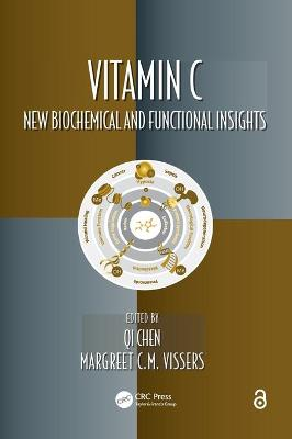 Vitamin C: New Biochemical and Functional Insights by Qi Chen