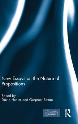 New Essays on the Nature of Propositions book