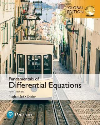 Fundamentals of Differential Equations, Global Edition by R. Kent Nagle