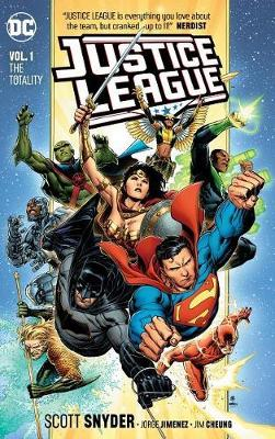 Justice League Volume 1: The Totality by Scott Snyder