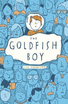 Goldfish Boy by Lisa Thompson