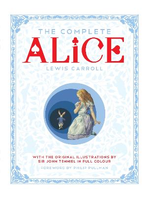 Complete Alice by Lewis Carroll
