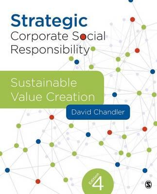 Strategic Corporate Social Responsibility by David B. Chandler
