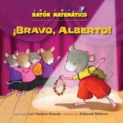 Bravo, Alberto! (Bravo, Albert!) by Lori Haskins Houran