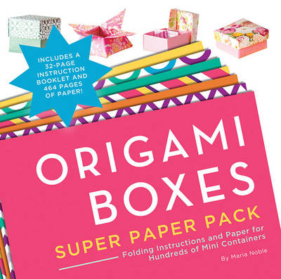 Origami Boxes Super Paper Pack by Maria Noble
