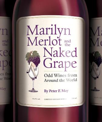 Marilyn Merlot And The Naked Grape book