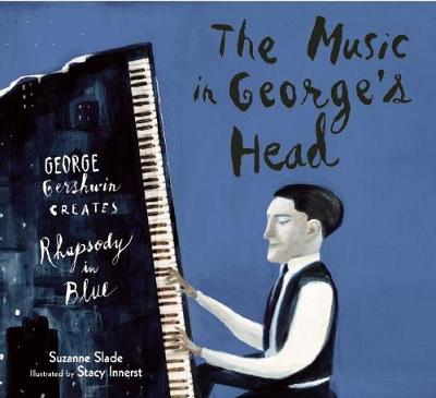 Music in George's Head by Suzanne Slade