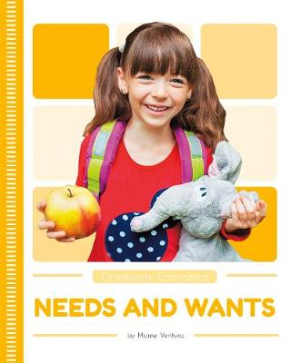 Needs and Wants by Marne Ventura