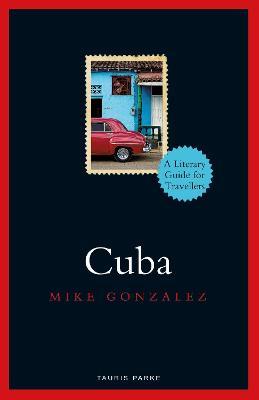 Cuba by Mike Gonzalez