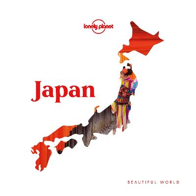Beautiful World Japan by Lonely Planet