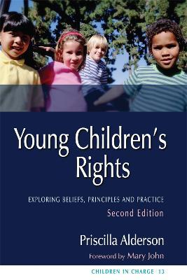 Young Children's Rights by Priscilla Alderson