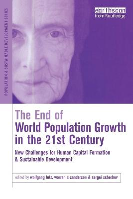 The End of World Population Growth in the 21st Century by Warren C. Sanderson