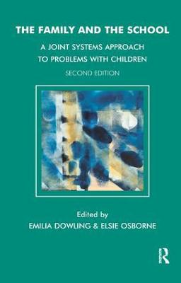 The Family and the School by Emilia Dowling