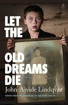Let the Old Dreams Die book