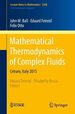 Mathematical Thermodynamics of Complex Fluids by Eduard Feireisl