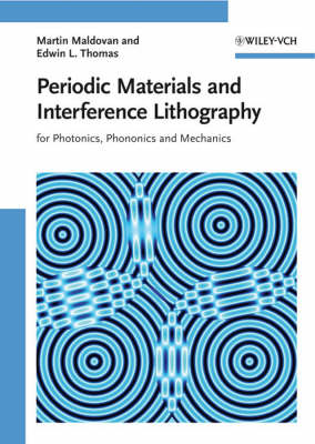 Periodic Materials and Interference Lithography by Martin Maldovan