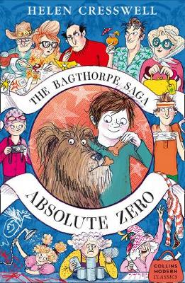 Bagthorpe Saga: Absolute Zero by Helen Cresswell