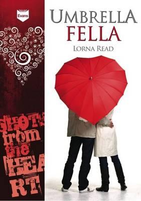 Umbrella Fella by Lorna Read