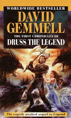 The First Chronicles of Druss the Legend by David Gemmell