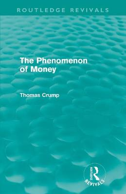 The Phenomenon of Money book