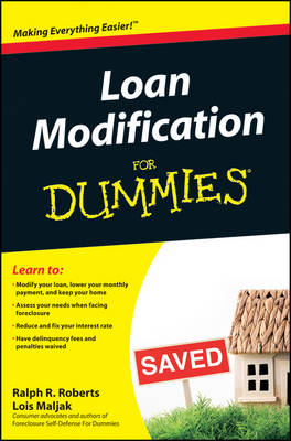 Loan Modification for Dummies by Ralph R. Roberts