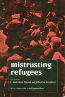 Mistrusting Refugees by E. V. Daniel