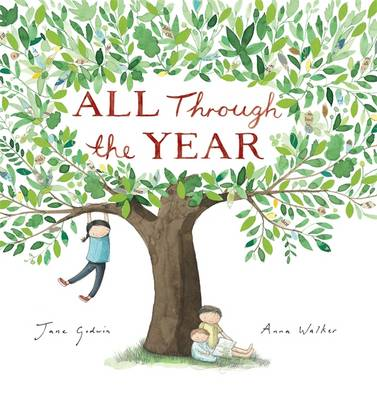 All Through the Year by Jane Godwin
