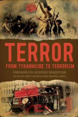 Terror: From Tyrannicide to Terrorism book