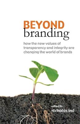 Beyond Branding by Nicholas Ind