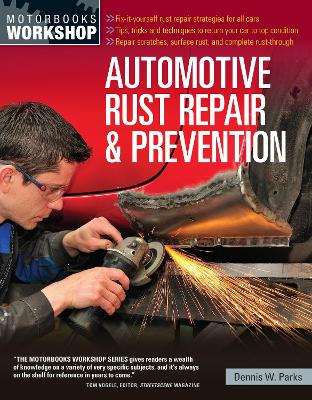 Automotive Rust Repair and Prevention by Dennis Parks