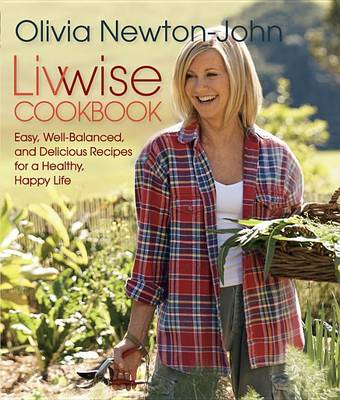 Livwise Cookbook by Olivia Newton-John