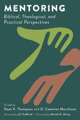 Mentoring by Dean K. Thompson