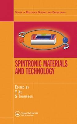 Spintronic Materials and Technology by Yongbing Xu