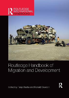 Routledge Handbook of Migration and Development by Tanja Bastia