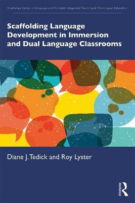Scaffolding Language Development in Immersion and Dual Language Classrooms book