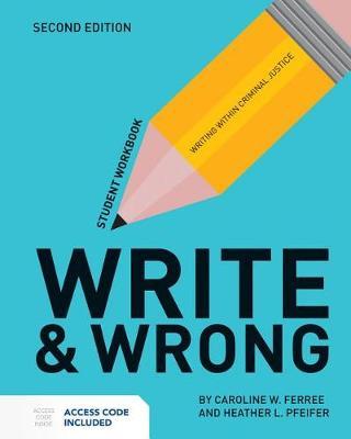 Write  &  Wrong by Caroline W. Ferree