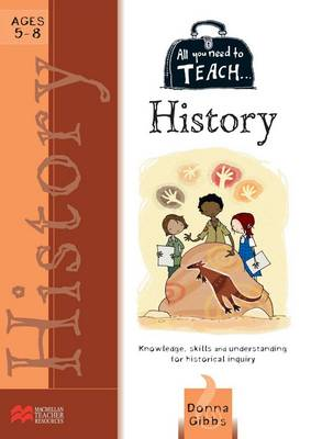 All You Need to Teach: Australian History for Ages 5-8 by Macmillan