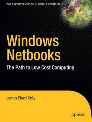 Windows Netbooks by James Floyd Kelly