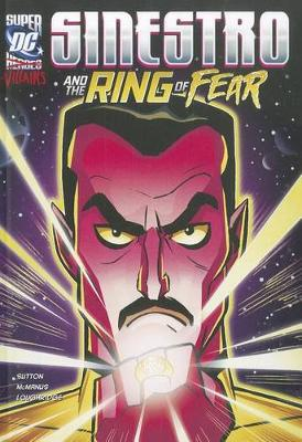 Sinestro and the Ring of Fear by Laurie S Sutton