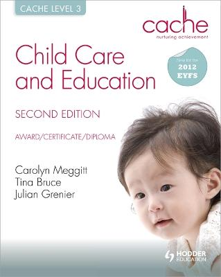CACHE Level 3 Child Care and Education, 2nd Edition by Tina Bruce