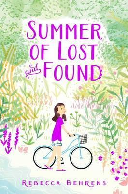 Summer of Lost and Found by Behrens